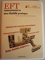 EFT- DVD - Témoignages et Mini guide pratique